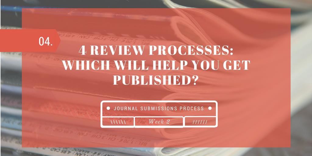 Types of Journal Review Processes