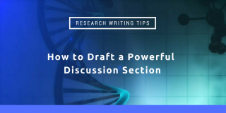 Tips for drafting and revising the Discussion section of a research paper