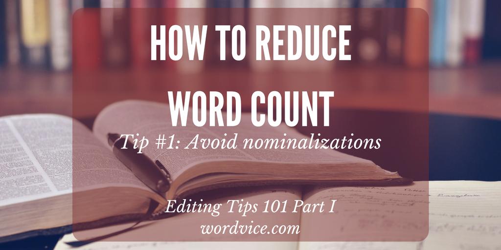 Makalenizdeki Kelime Sayısını Azaltma Üzerine İpuçları: Nominalizasyonları Düzenleme