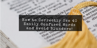 How to correctly use commonly confused English words and avoid embarrassing blunders