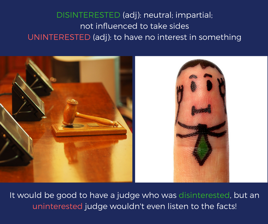 Disinterested vs. uninterested