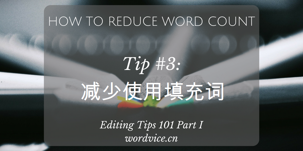 Editing tips on cutting fillers and other unnecessary phrases (1)