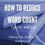 reduce word count - editing tips - eliminating prepositions (1)