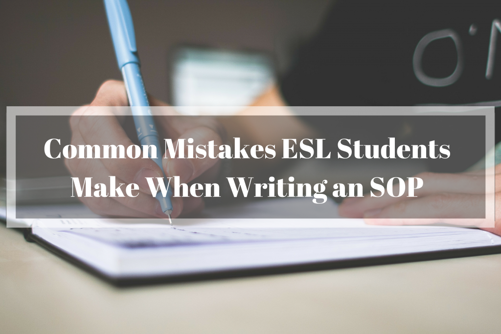 common mistakes esl students make when writing an sop