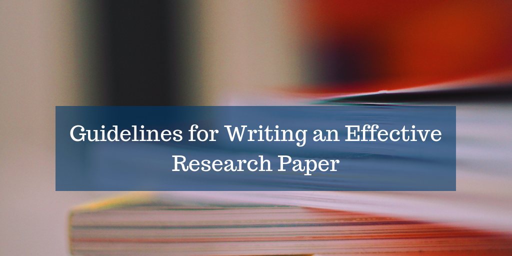 guidelines for writing an effective research paper  wordvice  an error occurred