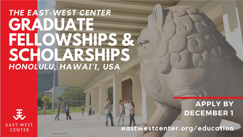 East-West Center Scholarships and Fellowships