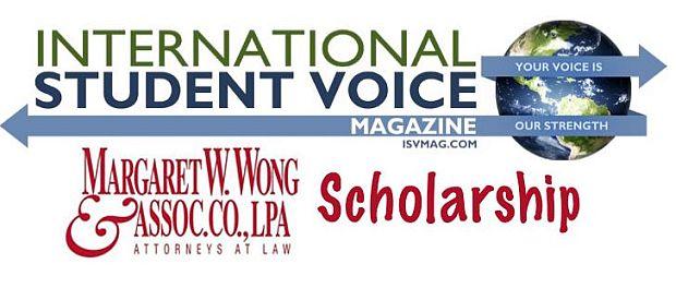 International Student Voice Magazine Margaret W. Wong Scholarship