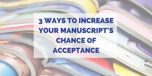 3 Ways to Increase Journal Acceptance Rate