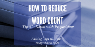 reduce word count - editing tips - eliminating prepositions