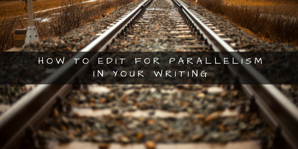 Writing and editing tips: dealing with parallel structures