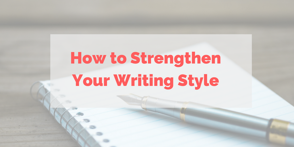 strengthen your writing