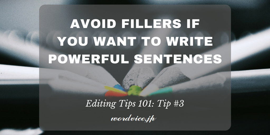 Avoid-Fillers-to-Write-Powerful-Sentences