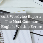 2016 Wordvice Report_ Most Common English Writing Errors1