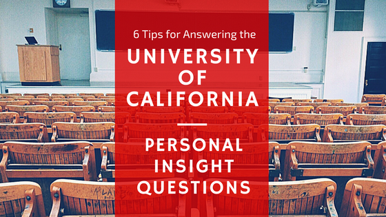 6-Tips-for-answering-UC-Personal-Insight-Questions