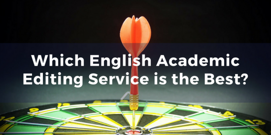 Which English Academic Editing Service is the Best?