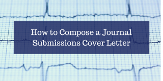 How to Compose a Journal Submissions Cover Letter