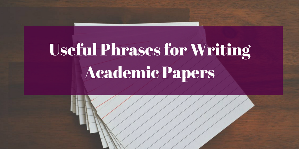 Useful Phrases for Writing Academic Papers Thumbnail