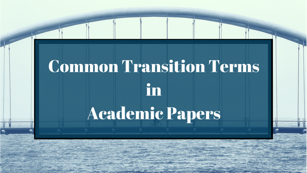 Common Transition Terms in Academic Writing