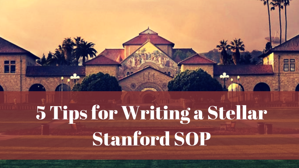 5 Tips for Writing a Stanford SOP :: Wordvice ::