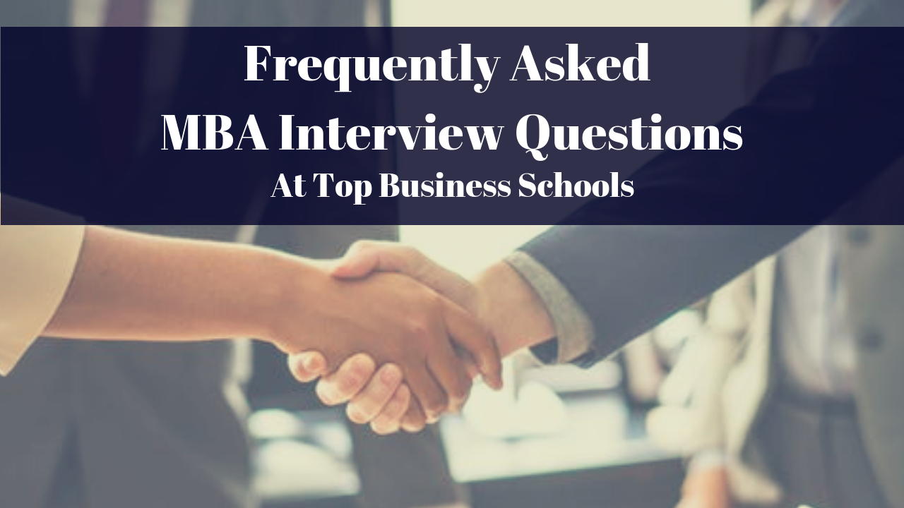 MBA Interview Questions at Top Business Schools