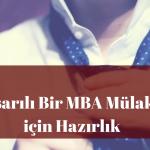 Başarılı Bir MBA Mülakatı için Hazırlık