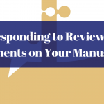 Responding to Reviewer Comments