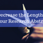 Decrease the Length of your Research Abstract