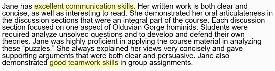 Third paragraph: more traits; evidence of character and skills; anecdotes