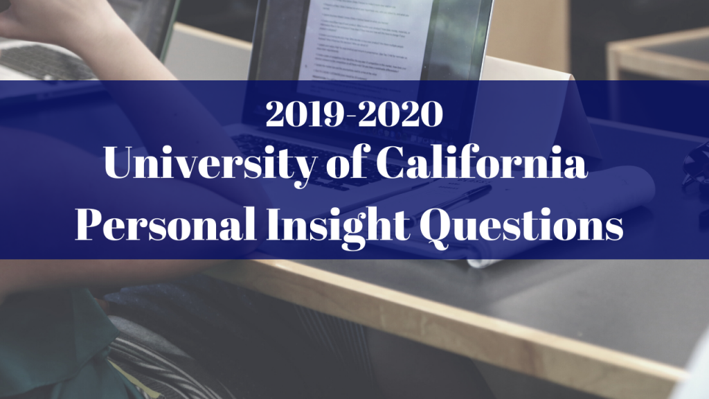 California High School Graduation Requirements 2020.How To Answer The 2019 2020 Uc Personal Insight Questions
