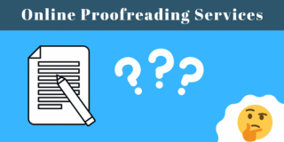 What-Do-Online-Proofreading-Services-Include-featured-image-e1594772142279