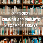 "alt=""2020-2021 Common App Prompts and Example Essays"""