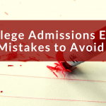 5 College Admissions Essay Mistakes to Avoid