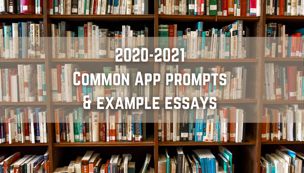 Common App Prompts and Essay Examples