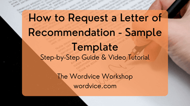 How to Request a Letter of Recommendation - Sample Template