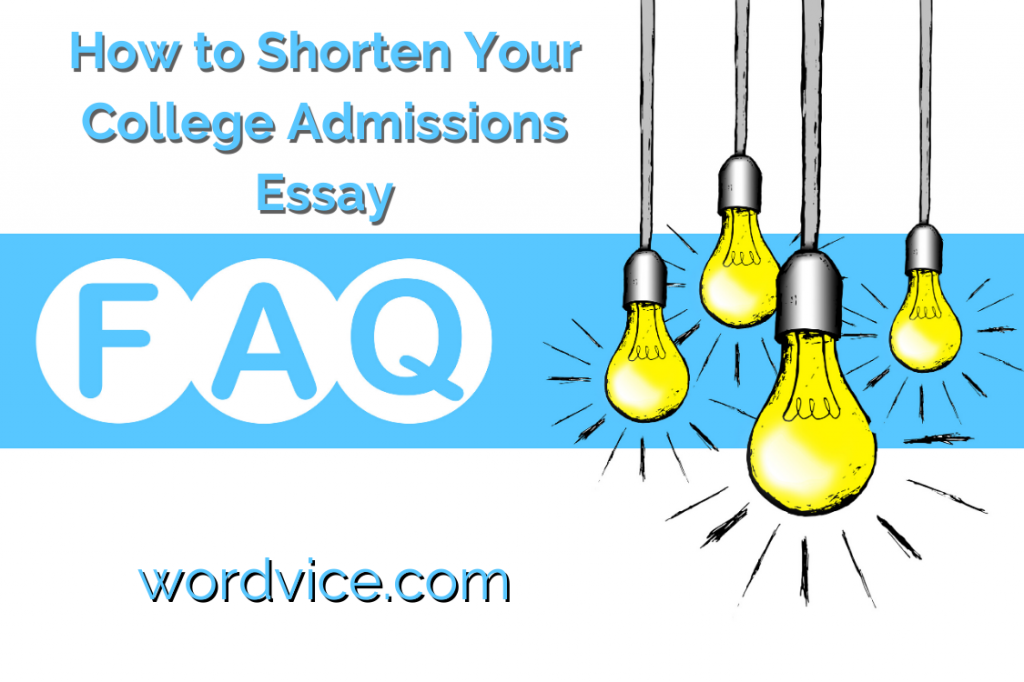 how yo shorten your college admissions essay
