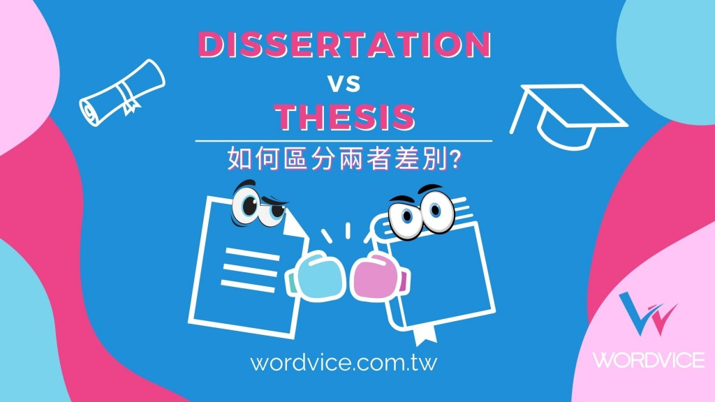 Dissertation versus thesis