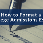 How to Format a College Admissions Essay_Image