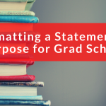 Formatting a Statement of Purpose for Grad School, red banner with stack of books